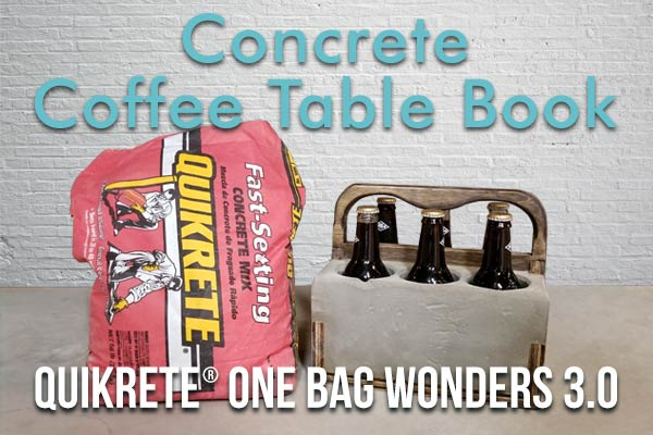 QUIKRETE's Concrete Coffee Table Book